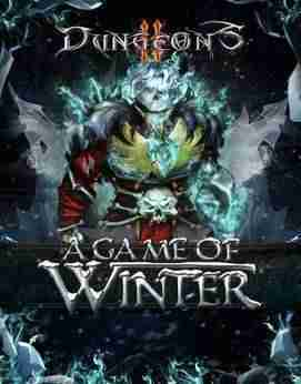 Descargar Dungeons 2 A Game of Winter [MULTI7][ACTiVATED] por Torrent